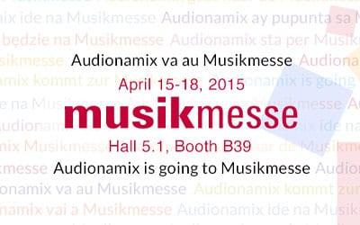 Audionamix at Musikmesse 2015!