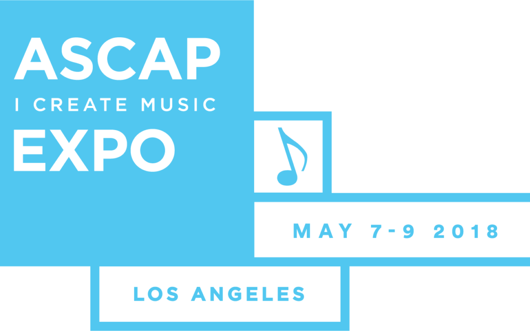 "ASCAP ""I Create Music"" EXPO 2018"
