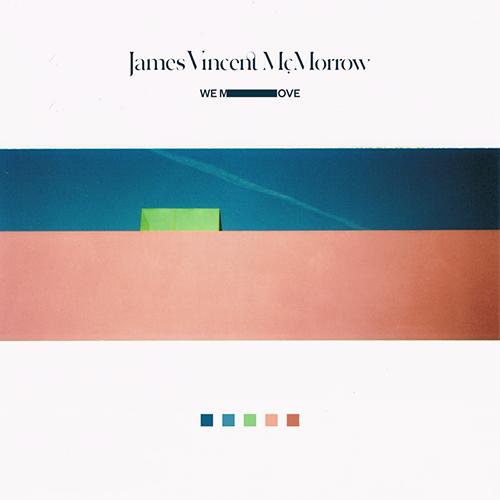 James Vincent McMorrow - We Move