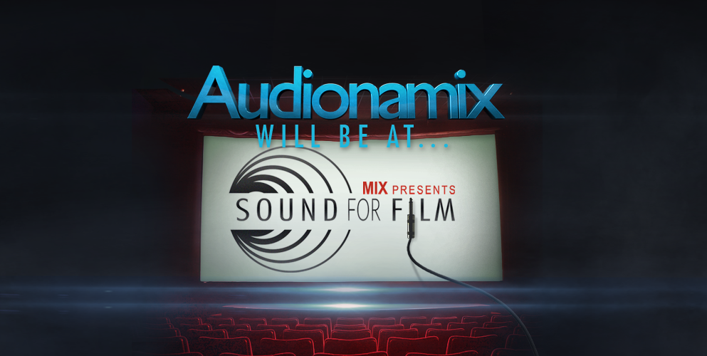 Audionamix at Sound For Film event