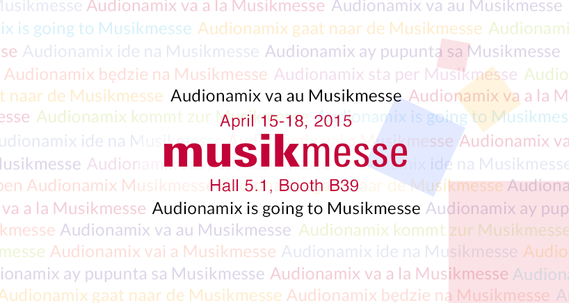 Audionamix at Musikmesse 2015!