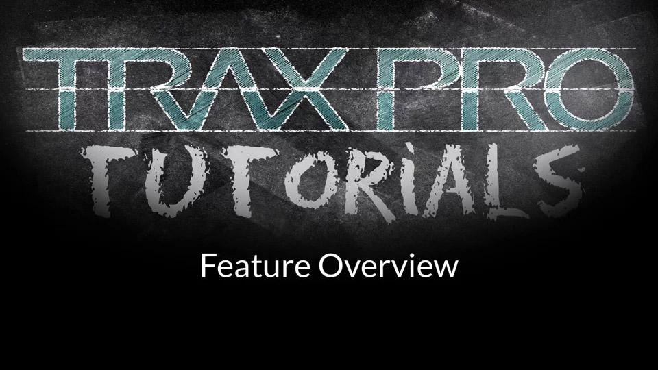 TRAX Pro Tutorial