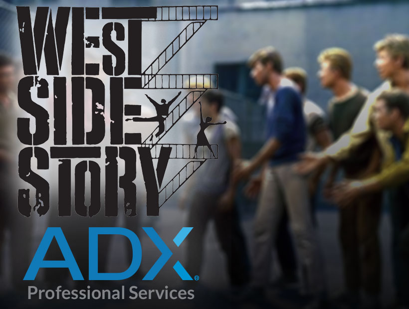 ADX History – West Side Story